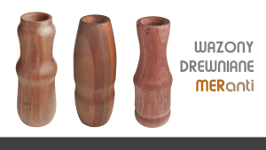 Drewniane wazony
